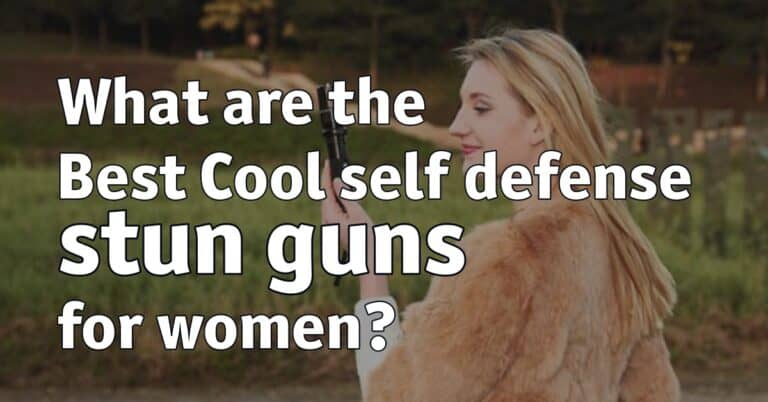 What are the Best Cool self defense stun guns for women?
