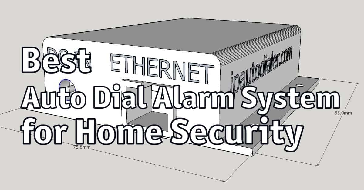 Best Auto Dial Alarm System for Home Security