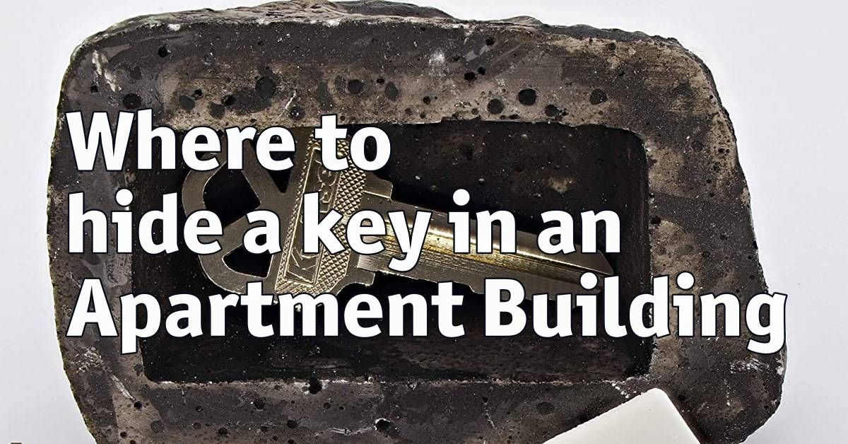 Where to hide a key in an Apartment Building