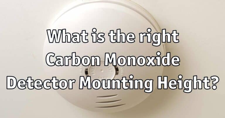 What is the right Carbon Monoxide Detector Mounting Height?
