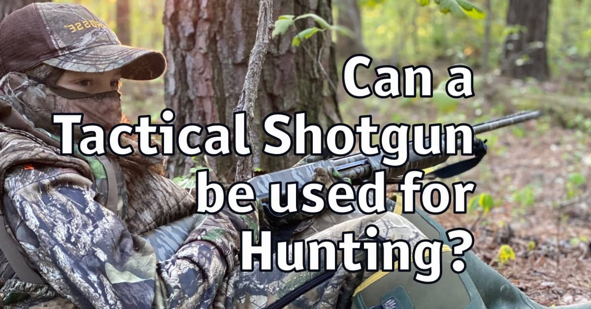 Can a Tactical Shotgun be used for Hunting?