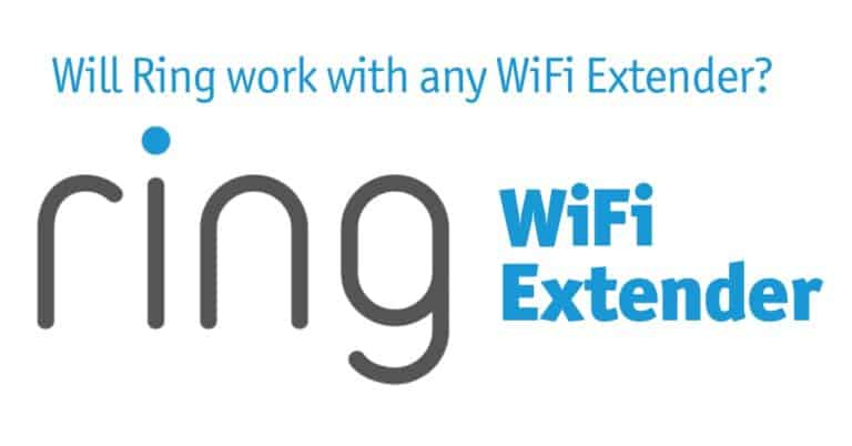 Will Ring work with any WiFi Extender?