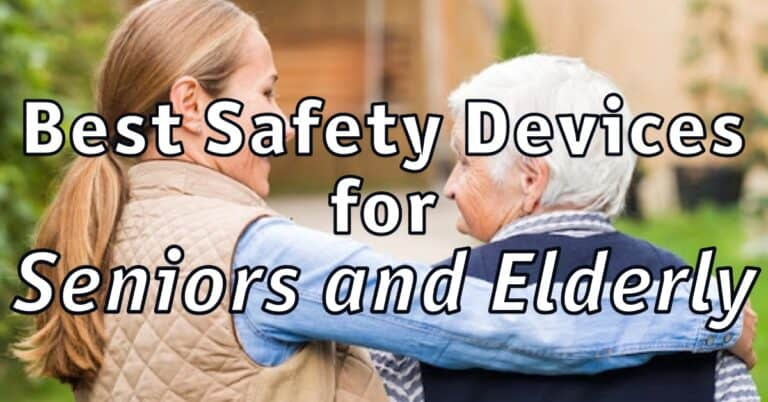 10 Best Smart Safety Devices for Seniors and Elderly