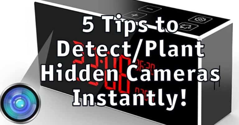 5 Tips To Plant Or Detect Hidden Cameras instantly